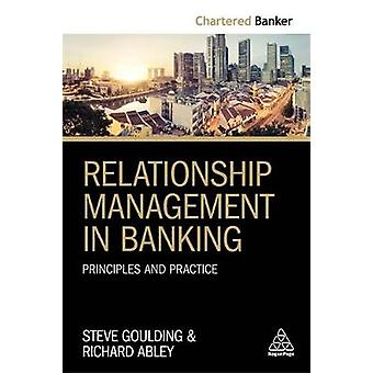 Relationship Management in Banking - Principles and Practice by Relati