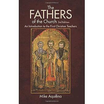 Fäderna av kyrkan: en introduktion till den första Kristi lärare