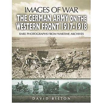 L'esercito tedesco sul fronte occidentale 1917-1918 (immagini di guerra)