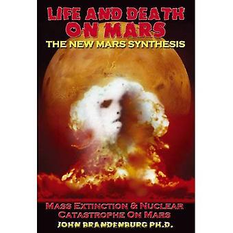 Leben und Tod auf dem Mars: die neuen Mars-Synthese