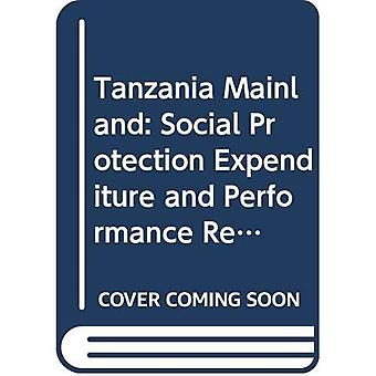 Social Protection Expenditure and Performance Review and Social Budget, Tanzania Mainland