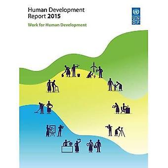 Human Development Report 2015: Work for Human Development
