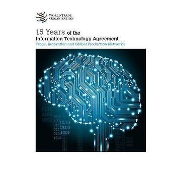 15 Years of the Information Technology Agreement