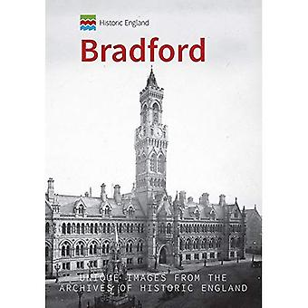 Historic England: Bradford: Unique Images from the Archives of Historic England (Historic England Series)