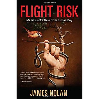 Flight Risk: Memoirs of a New Orleans Bad Boy (Willie Morris Books in Memoir and Biography)