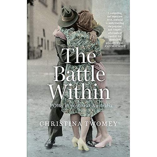 The Battle Within: POWs in� postwar Australia
