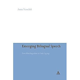 Opkomende tweetalige toespraak: Van Monolingualism naar de Code kopiëren