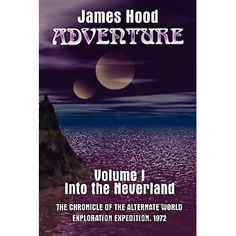 AdventureInto der Neverland von Hood & James