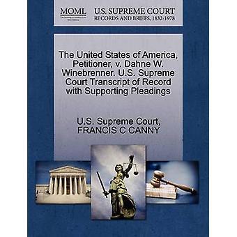 De indiener van de Verenigde Staten van Amerika v. Dahne W. Winebrenner. US Supreme Court afschrift van Record met ondersteuning van de pleidooien door US Supreme Court