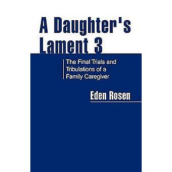 Eine Töchter Klage 3 von Rosen & Eden