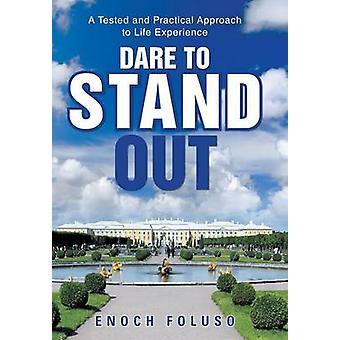 Se atreve a destacar-se uma abordagem prática e testada para experiência de vida por Figueira & Enoch