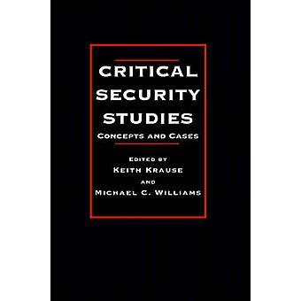 Critiques de sécurité étudie les Concepts et les stratégies par Keith & Krause Gr