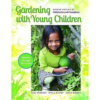 Trädgårds skötsel med små barn av Sara Starbuck-Marla Olthof-Karen