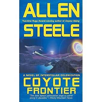 Coyote Frontier - A Novel of Interstellar Exploration by Allen Steele