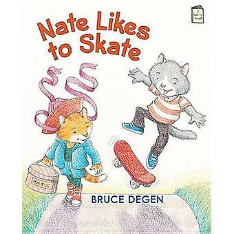 Nate Likes to Skate by Bruce Degen - Bruce Degen - 9780823435432 Book