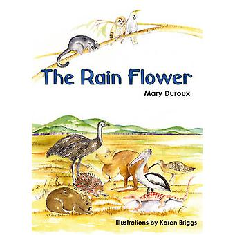 The Rain Flower by Mary Duroux - 9780855754679 Book