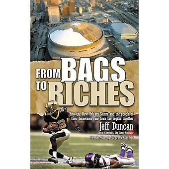 From Bags to Riches by Jeff Duncan - 9780925417688 Book