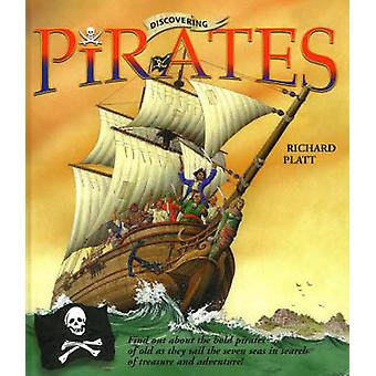 Discovering Pirates by Richard Platt - 9781589802278 Book