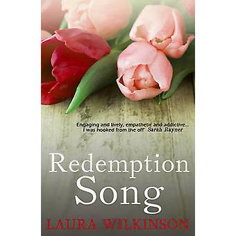 Redemption Song by Laura Wilkinson - 9781783758692 Book