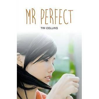 Mr. Perfect by Tim Collins - 9781784643256 Book