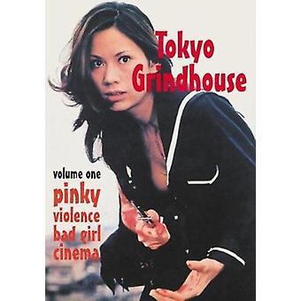 Tokyo Grindhouse - Pinky Violence Bad Girl Cinema - Vol. 1 by Jack Hunt