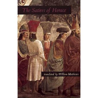 The Satires of Horace by Horace - 9781931337007 Book