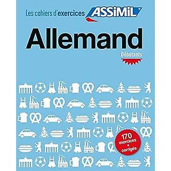 Allemand Debutants Cahier by Bettina Schodel - 9782700507010 Book