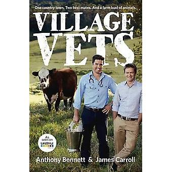 Village Vets by Anthony Bennett - James Carroll - 9780733334184 Book