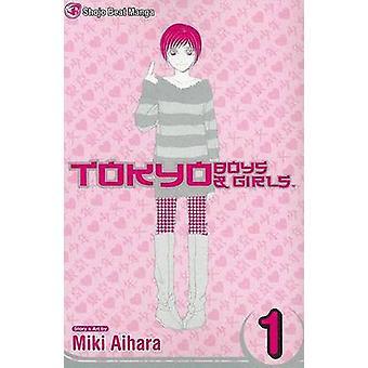 Tokyo Boys & Girls  - Volume 1 by Miki Aihara - 9781421500201 Book