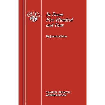 In Room Five Hundred and Four by Chinn & Jimmie