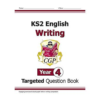 New KS2 English Writing Targeted Question Book  Year 4