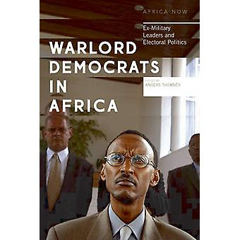 Warlord Democrats in Africa by Anders Themner