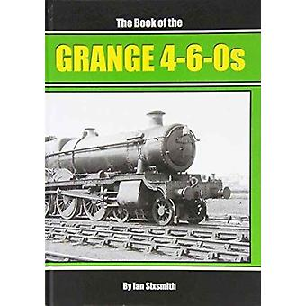 The Book of the Grange 460s by Ian Sixsmith