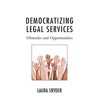 Democratizing Legal Services by Snyder & Laura