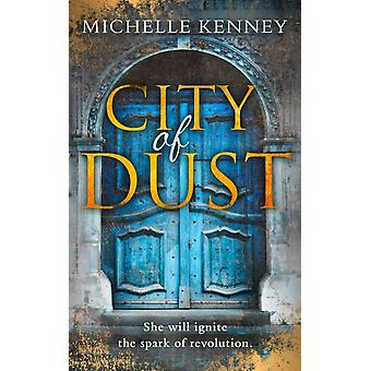 City of Dust by Michelle Kenney