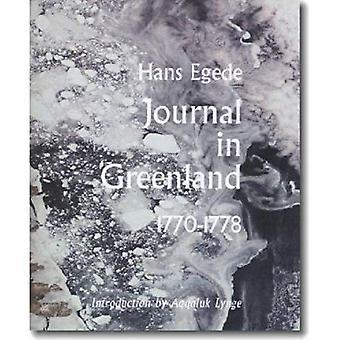 Journals in Greenland: 1770-1778 (Adventures in New Lands)