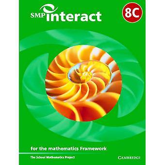 SMP Interact Book 8C For the Mathematics Framework Bk. 8C by School Mathematics Project