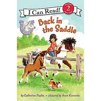 Pony Scouts Back in the Saddle by Catherine Hapka