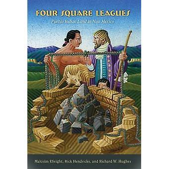 Four Square Leagues door Malcolm EbrightRick HendricksRichard W. Hughes