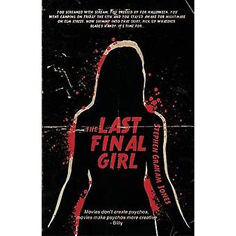 The Last Final Girl by Jones & Stephen Graham