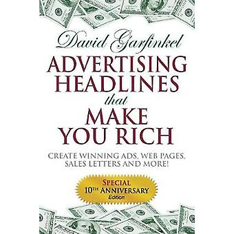 Advertising Headlines That Make You Rich - Create Winning Ads - Web Pa