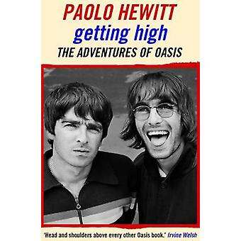 Getting High The Adventures of Oasis by Hewitt & Paolo