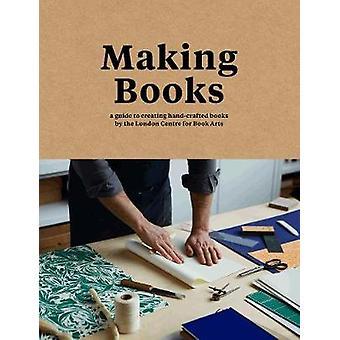 Making bøger - en guide til at skabe håndlavede bøger af Simon Goode-