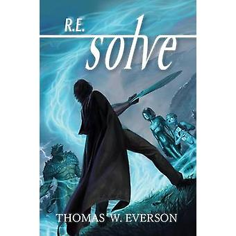 R.E.solve by Everson & Thomas W.