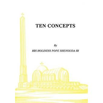 Ten Concepts by Shenouda III & H.H Pope