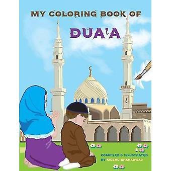 My Coloring Book of Duaa by Bharadwaj & Meenu