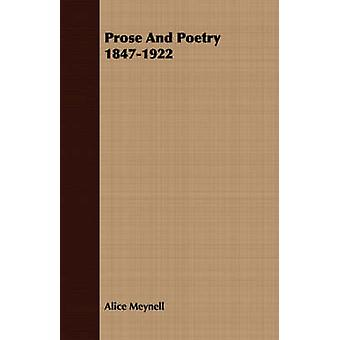 Prose And Poetry 18471922 by Meynell & Alice