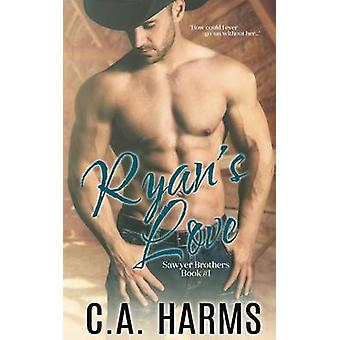 Ryans Love by Harms & C.A.