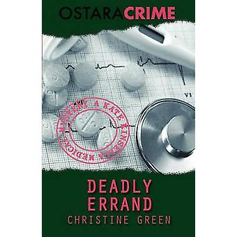 Deadly Errand by Green & Christine