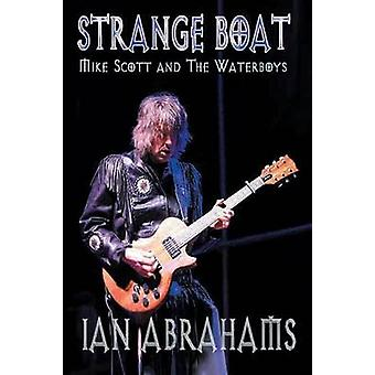 StrangeBoat Mike Scott and the Waterboys by Abrahams & Ian